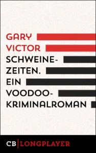 Victor_Schweinezeiten-240